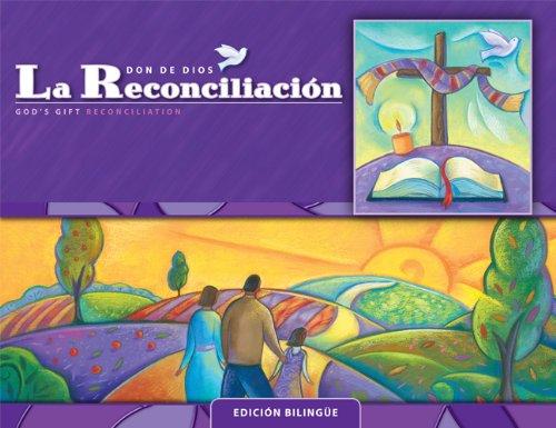 La Reconciliacion: Edicion Bilingue: Cursos de primaria (God's Gift 2009) (Spanish and English...