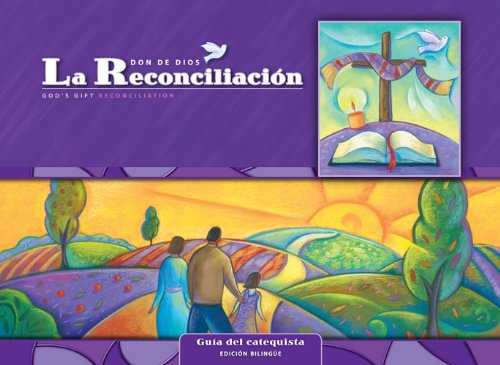 9780829426809: La Reconciliacion: Guia del catequista Kit/ Reconciliation: Catechist's Guide Kit: Cursos de primaria para usarse en programas escolares y ... school and parish programs (God's Gift 2009)