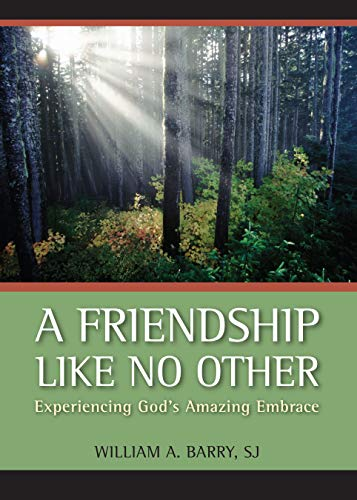 9780829427028: A Friendship Like No Other: Experiencing God's Amazing Embrace