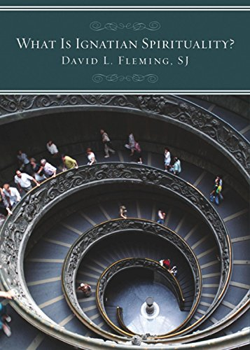 What Is Ignatian Spirituality? (082942718X) by David L. Fleming