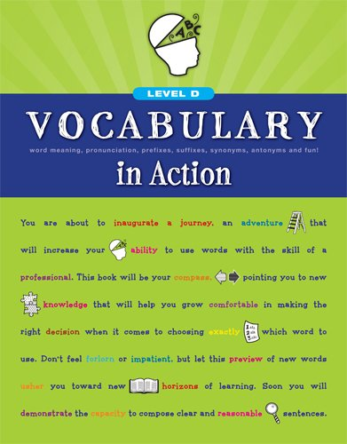 Vocabulary in Action Level D: Word Meaning, Pronunciation, Prefixes, Suffixes, Synonyms, Antonyms, and Fun! (Vocabulary in Action 2010) (0829427724) by Loyola Press