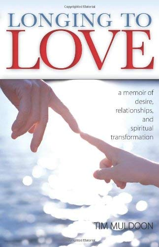 9780829428056: Longing to Love: A Memoir of Desire, Relationships, and Spiritual Transformation