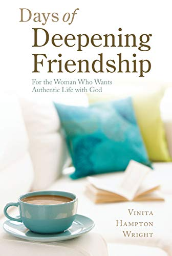9780829428117: Days of Deepening Friendship: For the Woman Who Wants Authentic Life with God