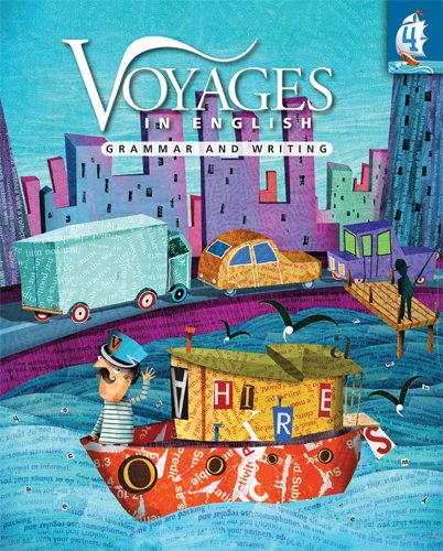 Voyages in English Grade 4 Student Edition: Saybolt IHM MA,