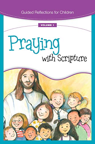 9780829428520: Praying with Scripture (Guided Reflections for Children)