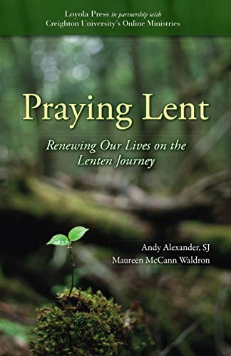 9780829428575: Praying Lent: Renewing Our Lives on the Lenten Journey