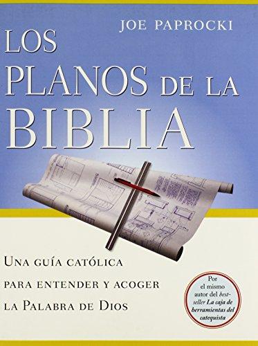 9780829428582: Los planos de la Biblia / The Bible Blueprint: Una guia catolica para entender y acoger la Palabra de Dios / A Catholic's Guide to Understanding and ... God's Word (Toolbox Series) (Spanish Edition)