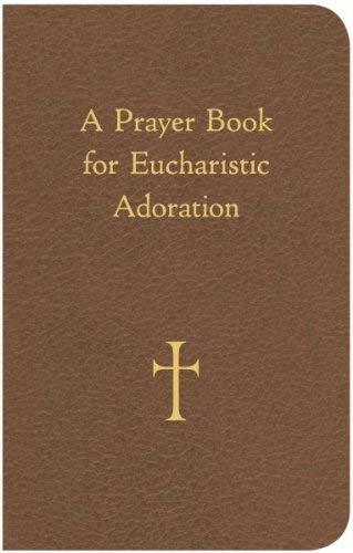 9780829429060: A Prayer Book for Eucharistic Adoration