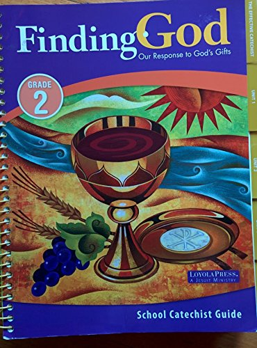 9780829431827: Finding God, Our Response to God's Gifts (Grade 2) School Catechist Guide