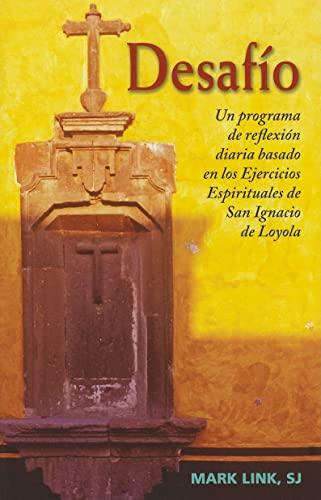 9780829433005: Desafio: Un programa de reflexion diaria basado en los Ejercicios Espirituales de San Ignacio de Loyola
