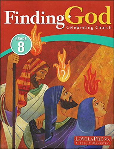 9780829436723: Finding God: Celebrating Church - Grade 8