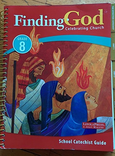 9780829436761: Finding God, Celebrating Church (Grade 8) School Catechist Guide