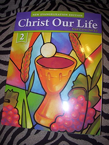 9780829439601: Christ Our Life God Cares for Us Grade 2 Student Edition