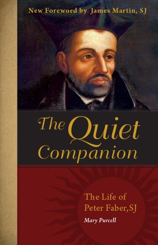 9780829441017: The Quiet Companion: The Life of Peter Faber, SJ