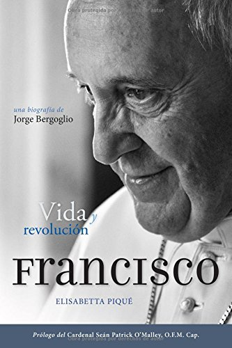 9780829442151: El Papa Francisco: Vida y revoluci�n / Life and Revolution