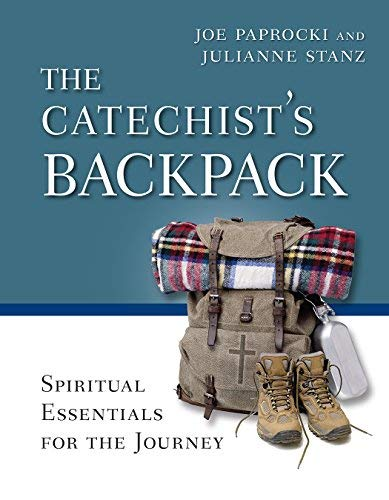 9780829442465: The Catechist's Backpack: Spiritual Essentials for the Journey (Toolbox Series)