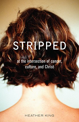 9780829442625: Stripped: At the Intersection of Cancer, Culture, and Christ