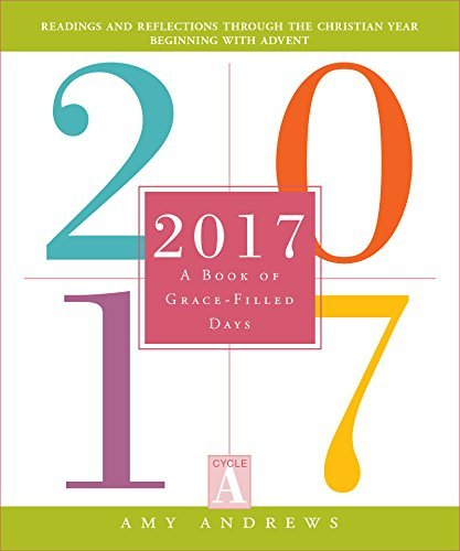 2017: A Book of Grace-Filled Days