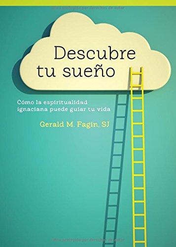 Descubre Tu Sueno / Discovering Your Dream: Fagin, Gerald M.