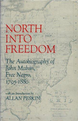 North into freedom; the autobiography of John: John (1795-1880) -
