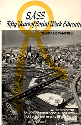 9780829500677: S. A. S. S.: Fifty Years of Social Work Education