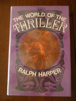 World of the Thriller: Ralph Harper