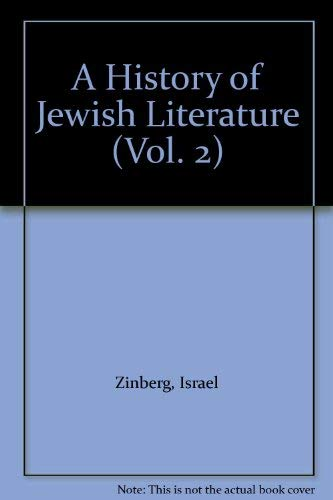 A History of Jewish Literature : French and German Jewry in the Early Middle Ages / The Jewish Co...