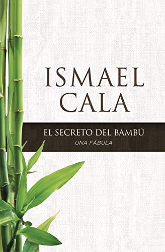9780829701449: El secreto del Bambú / The secret of Bambu: Una fábula / A Fable