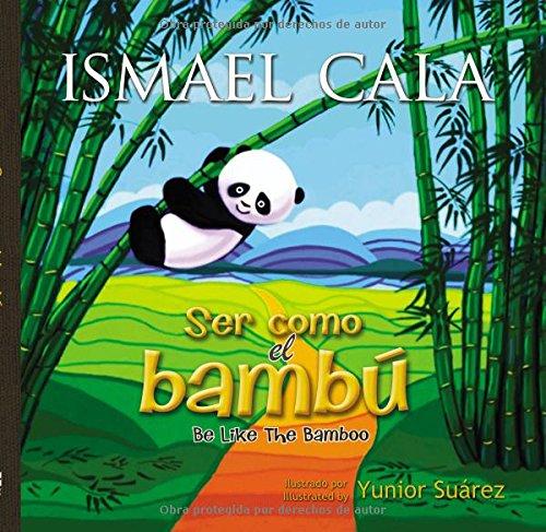 9780829701463: Ser como el bambú - Bilingüe (Spanish Edition)