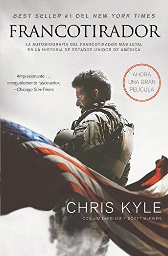 9780829702323: Francotirador (American Sniper - Spanish Edition): La autobiografía del francotirador más letal en la historia de Estados Unidos de América