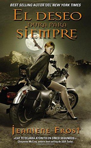 9780829702361: El Deseo Dura Para Siempre: Una Novela de La Serie Cazadora de La Noche