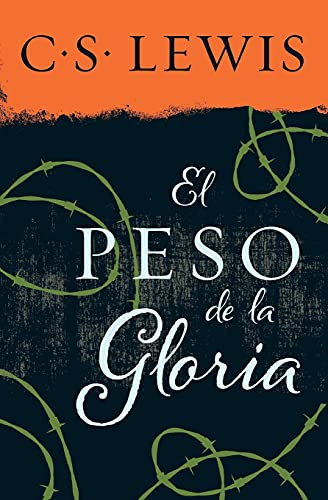 9780829702408: El Peso de la Gloria