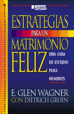 9780829703603: Estrategías para un Matrimonio Feliz