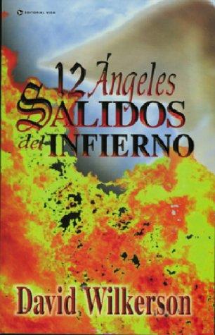 9780829703788: Twelve Angels From Hell / Doce ángeles caídos del infierno