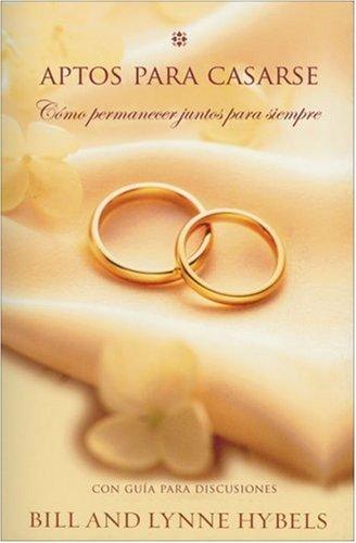 9780829704136: Aptos para Casarse: How to Make Your Marriage Last a Lifetime