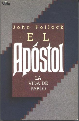 9780829704679: El Apóstol: la vida de Pablo