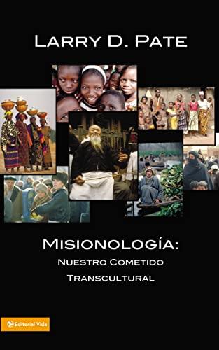 9780829704709: Misionologia: Nuestro Cometido Transcultural