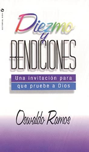 9780829704785: Diezmo y Bendiciones: Una Invitacion Para Que Pruebe A Dios