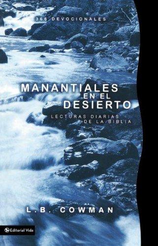 Manantiales en el Desierto/ Streams in the: Cowman, Charles E.,