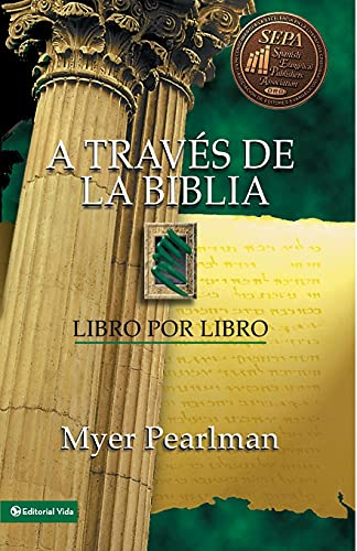 9780829705126: A Traves de La Biblia: Libro Por Libro: Book by Book