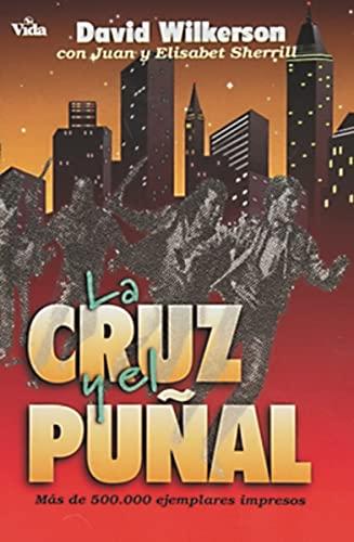 9780829705225: La Cruz y El Punal = The Cross and the Switchblade