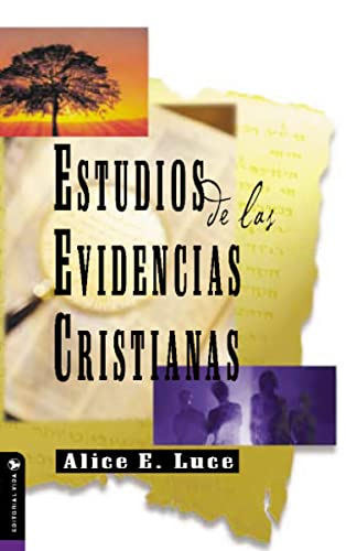 Estudios de Las Evidencias Cristianas (Paperback): Alice E Luce