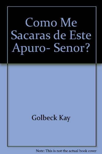 9780829705614: Como Me Sacaras de Este Apuro- Senor?