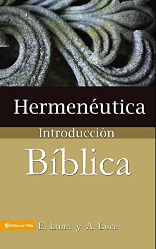 Hermenà utica, introduccià n bÃblica Format: Paperback: Alice E. Luce
