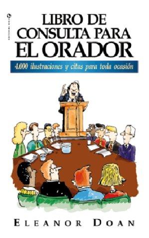 Libro de Consulta Para el Orador (9780829706307) by Eleanor Doan