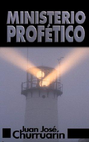 9780829707243: Ministerio profético