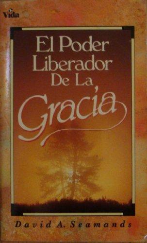 9780829708325: El Poder Liberador De La, Gracia