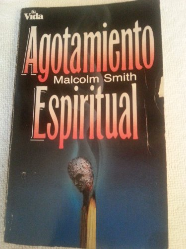9780829709230: Agotamiento Espiritual