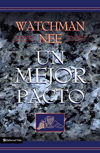 Mejor Pacto, Un (0829709584) by Nee, Watchman
