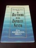 9780829709698: El Bautismo En El Espiritu Santo - Una Investigation Biblica